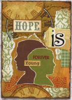 """""""Hope Is..."""""""