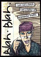 Teller of unpopular truths