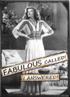 FABULOUS called!