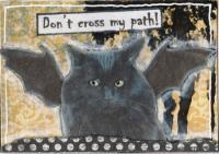 Don't Cross My Path