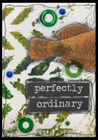 Perfectly Ordinary